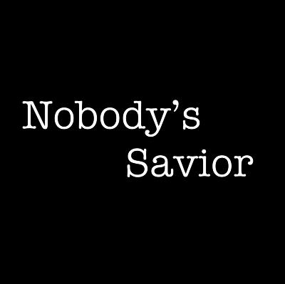 Nobody's Savior