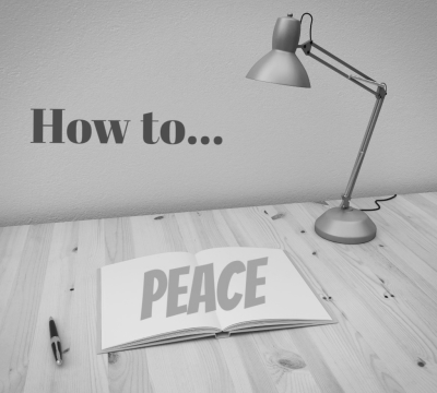 How to get Peace in your Mind and Heart
