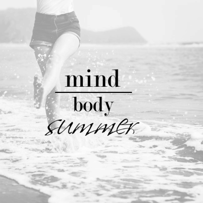 Mind over Body Summer