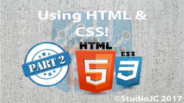 Using HTML & CSS Part 2