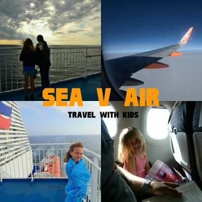 Sea V Air travel with kids