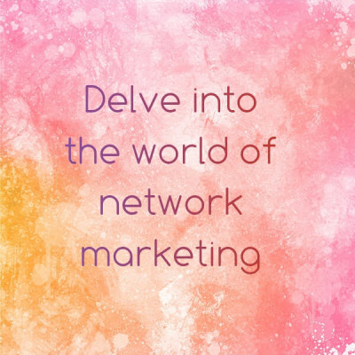 What is network marketing! Delve into a world of network marketing!