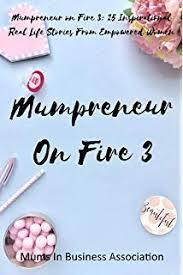 Mumpreneur on Fire 3 Book Review
