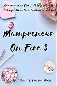 Mumpreneur on Fire 3 Book Review