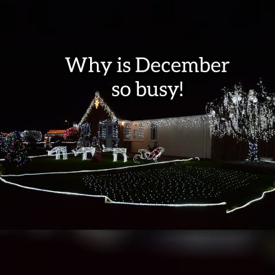 Why is December so busy!!