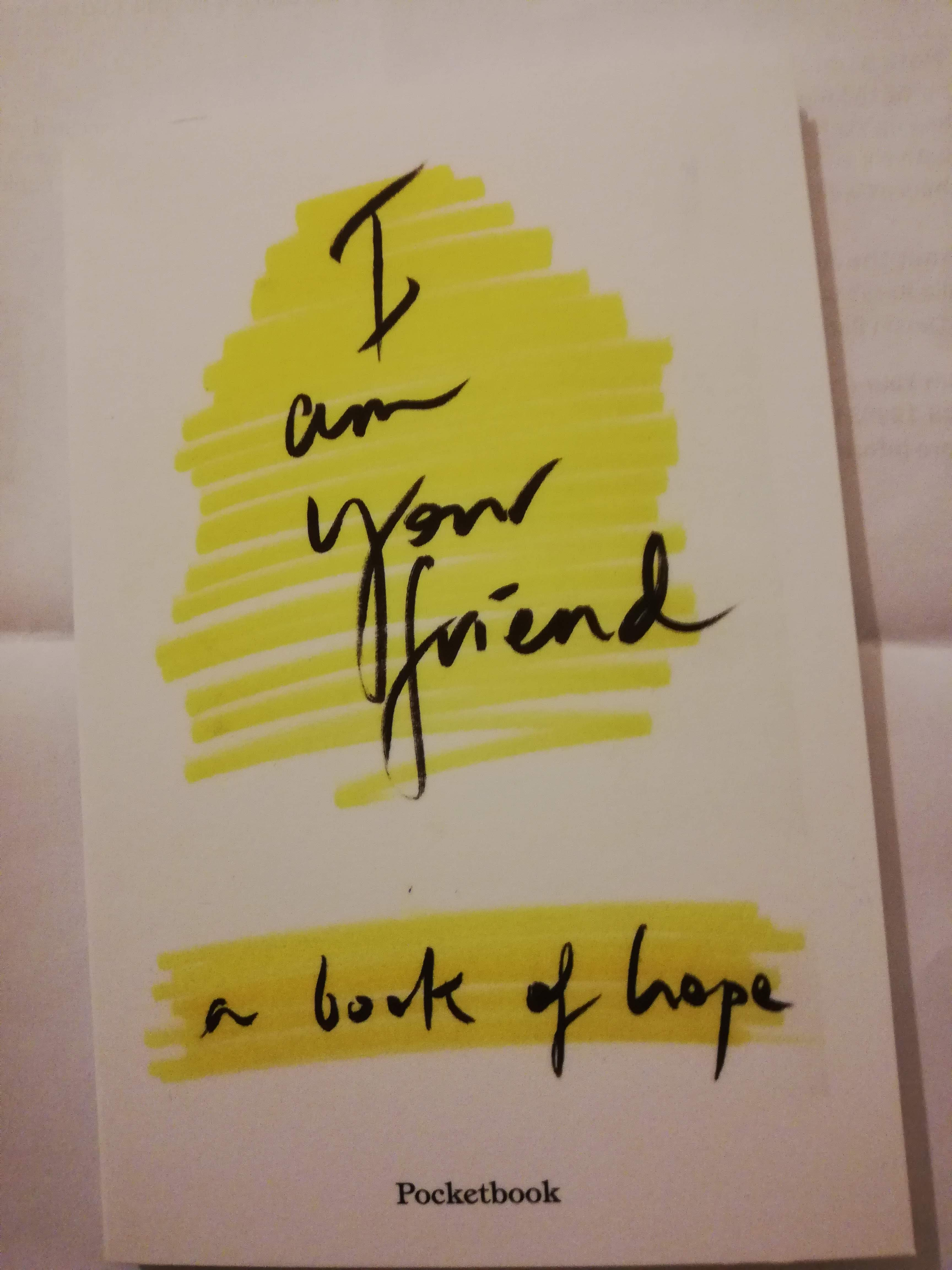 I am your friend. A book of Hope - Book Review