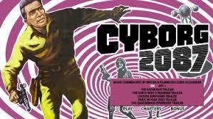 Sci-Fi Horrorfest - Cyborg 2087 (1966)
