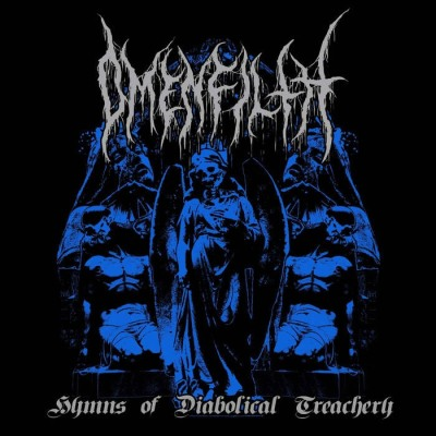OMEN FILTH - HYMNS OF DIABOLICAL TREACHERY