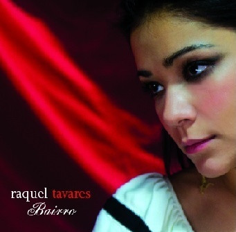 Raquel Tavares - Bairro