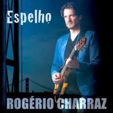 Rogério Charraz - Espelho