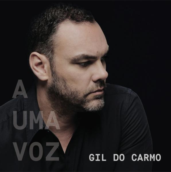 Gil do Carmo - A Uma Voz