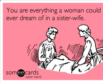 Sister Wife...