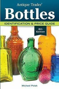 Antique trader bottle id @ diggerzone.com