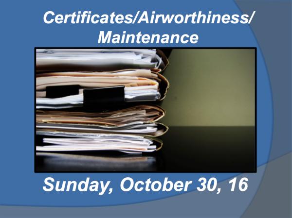 Certificates/Airworthiness/Maintenance