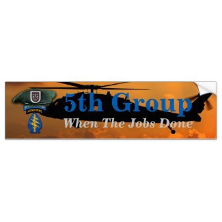 5th group, special forces, army, Green Berets, Bumper Stickers,
