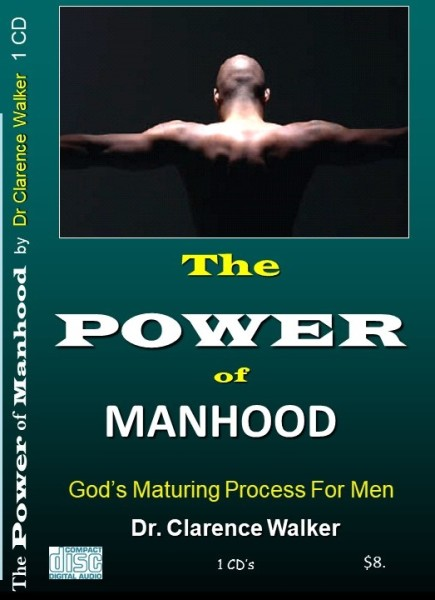 The Power of Manhood