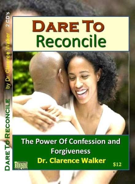 Dare To Reconcile - $10.00