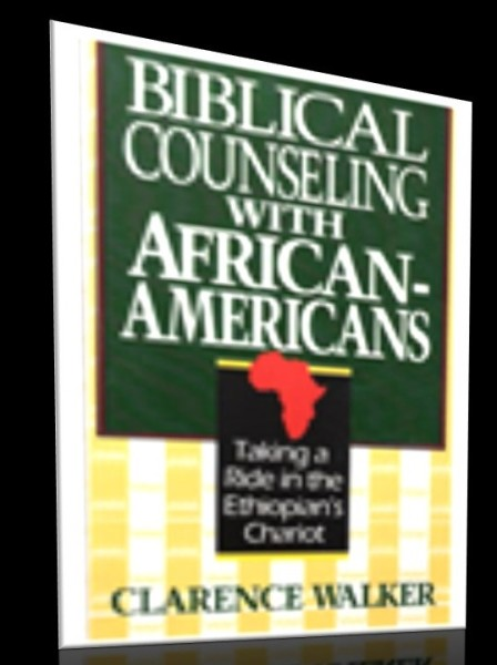 Biblical Counseling With African Americans