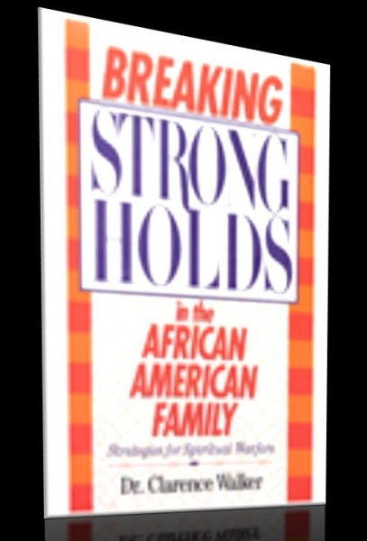 Breaking Generational Strongholds in the African American Family