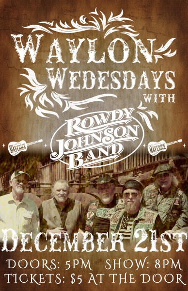 First Waylon Wed at the Maverick