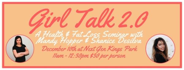 Girl Talk 2.0 - Health & Fat Loss Seminar