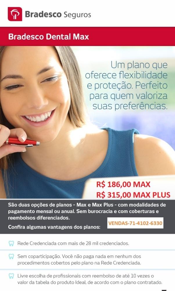 BRADESCO DENTAL MAX, BRADESCO DENTAL MAX PLUS, PLANO DE SAUDE, PLANO DE SAUDE EMPRESARIAL, BRADESCO SEGURO SAUDE BAHIA, BRADESCO DENTAL PLANO INDIVIDUAL