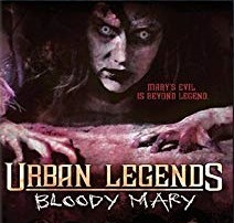 Urban Legends--Bloody Mary (2005)