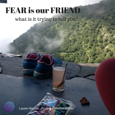 Fear is your Best Friend!!!