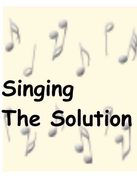 Singing The Solution