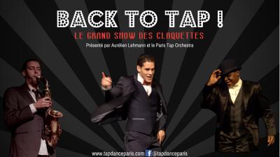 Back to Tap - Le Grand Show des Claquettes