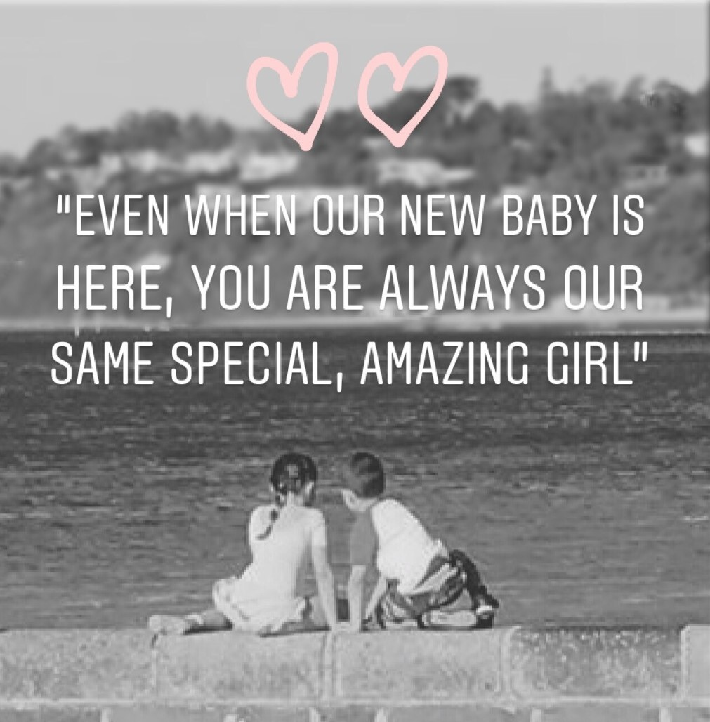 Even when our new baby is here...