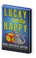 Lucky Go Happy : Make Happiness Happen!