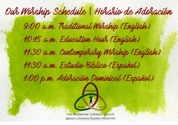 This Sunday's Worship Schedule | Nuestro Horario para este Domingo