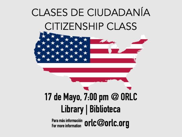 Clases de Ciudadanía @ ORLC | Citizenship Classes @ ORLC