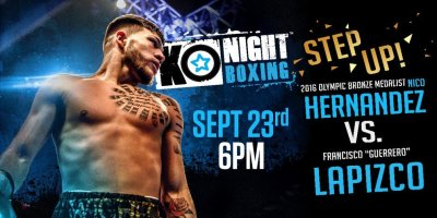 "KO Night Boxing Presents ""Step Up"" Featuring Nico Hernandez"