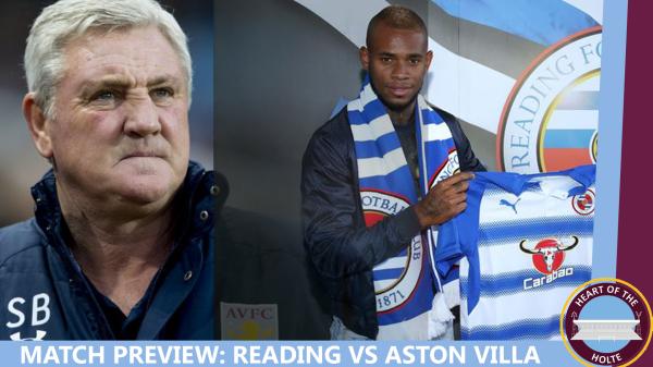 Reading VS Aston Villa - Preview