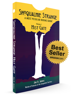 Book Image Cover for Snoqualmie Strange, A Most Peculiar Hiking Guide Vol. 1: Mist Gate