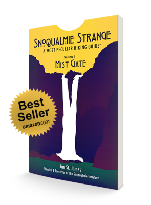 Book Image for Snoqualmie Strange, A Most Peculiar Hiking Guide Vol. 1: Mist Gate