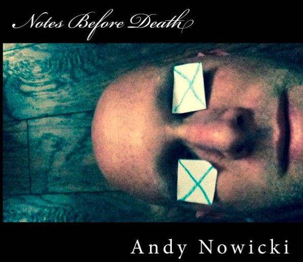Notes Before Death: Three Essays