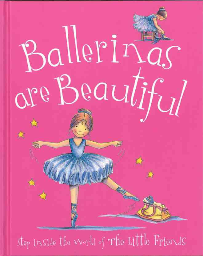 Ballerinas Are Beautiful