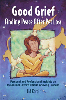 """""""Good Grief: Finding Peace After Pet Loss"""" —Book Author"""