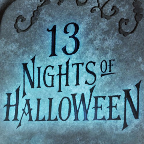 13 Nights Of Halloween 2016 Schedule