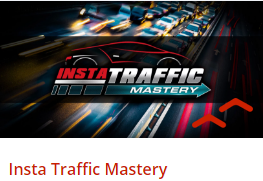 Insta Traffic Mastery AVAILABLE NOW!