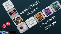 Internet Traffic Mastery The Game Changer-Worksmarter4u-Worksmarter4yourfuture