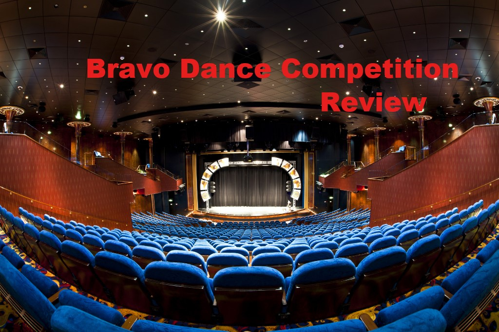 Bravo Dance Competition Review