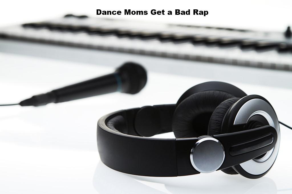 Dance Moms Get A Bad Rap