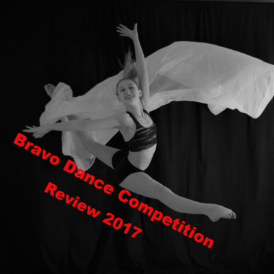 Bravo Dance Competition Review 2017