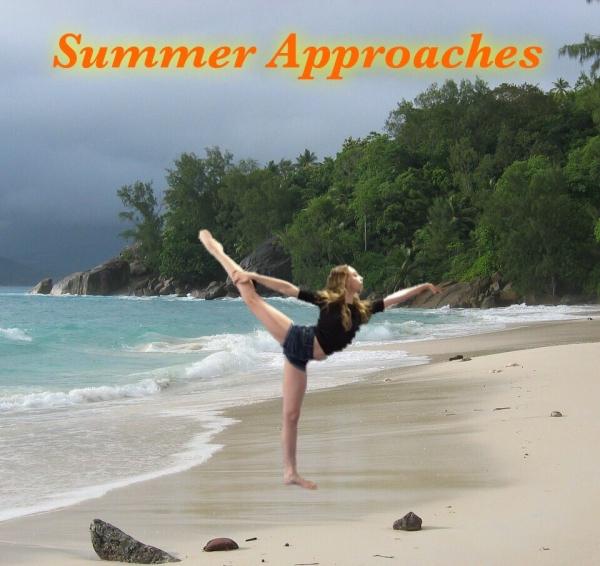 Summer Aproaches
