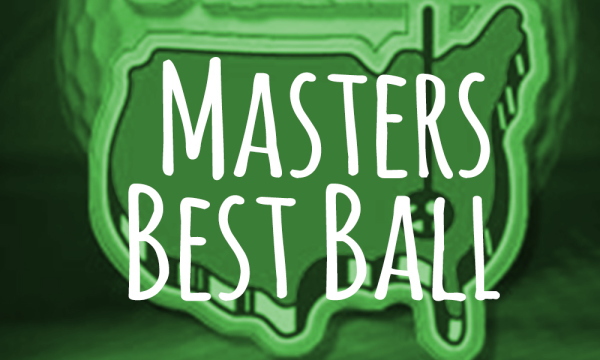 Masters Best Ball Tournament
