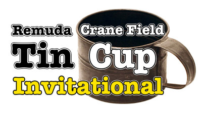 2016 Tin Cup Invitational Results - Congratulation Crane Field Winning Team